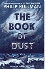 The Book of Dust:  La Belle Sauvage (Book of Dust, Volume 1) Kindle Edition