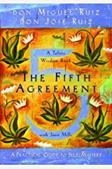 The Fifth Agreement: A Practical Guide to Self-mastery (A Toltec Wisdom Book) Paperback