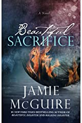 Beautiful Sacrifice: A Novel (The Maddox Brothers Book 3) Kindle Edition