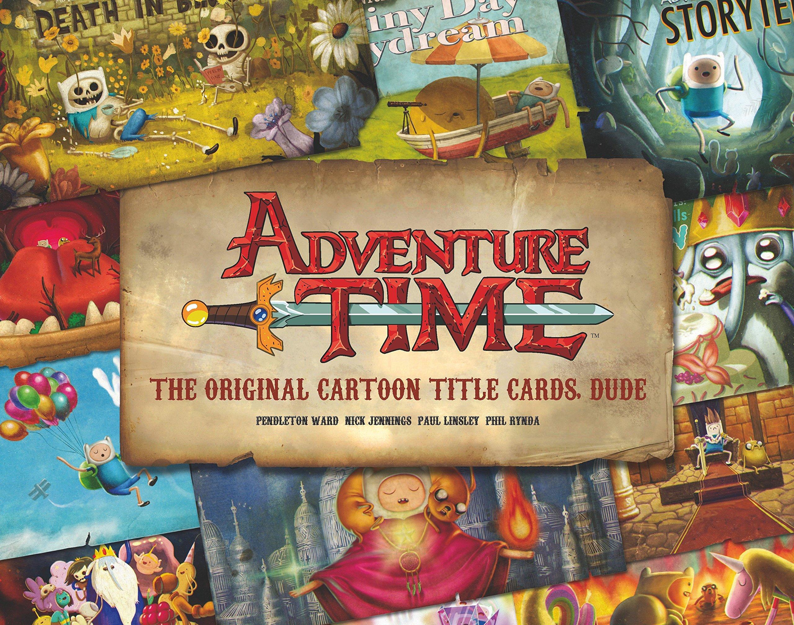 Adventure Time: The Original Cartoon Title Cards (Vol 1): The Original Cartoon Title Cards Seasons 1 & 2 by Titan Books