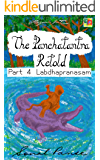 The Panchatantra Retold: Part 4 - Labdhapranasam