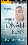 When Jonah Ran