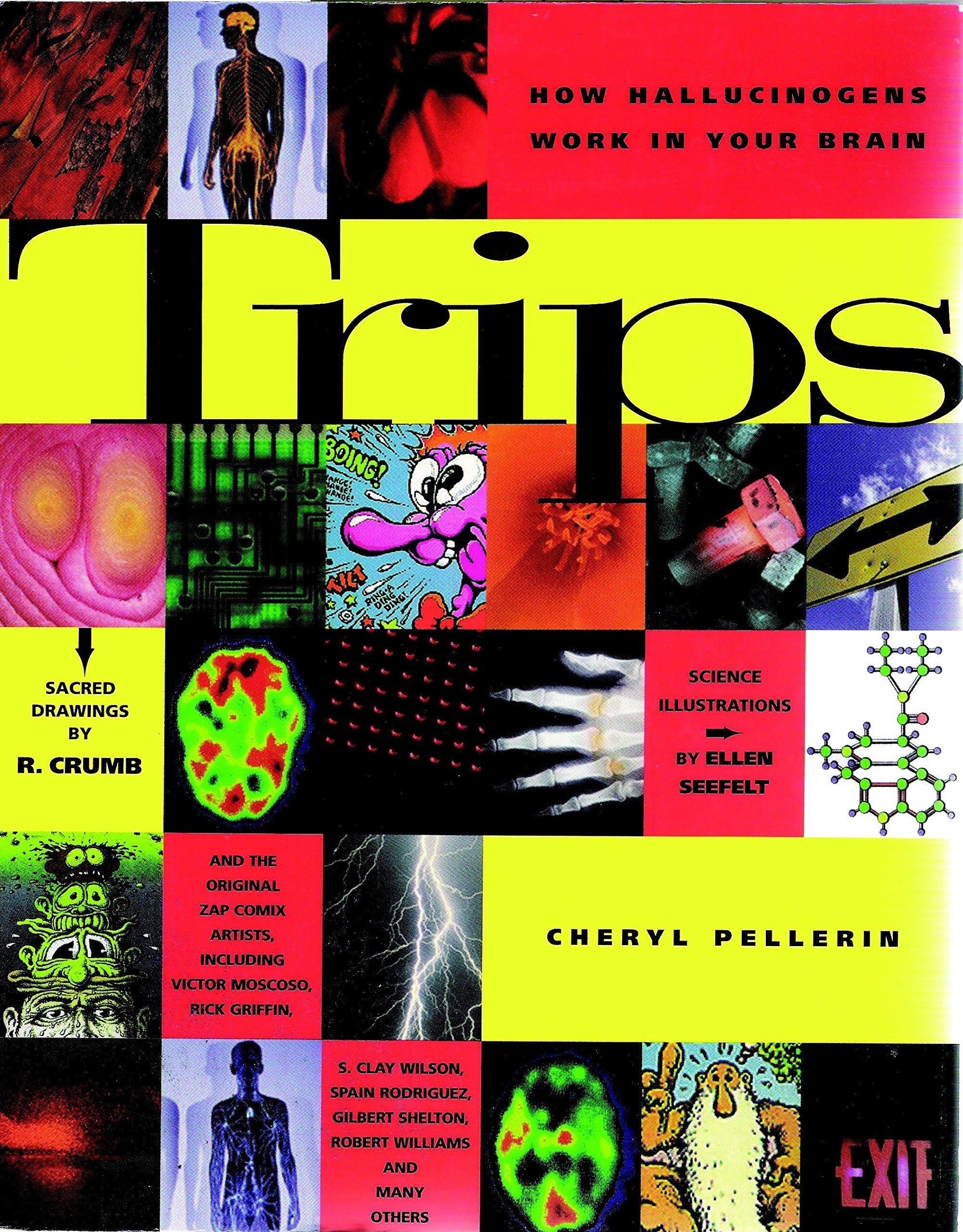 Trips: How Hallucinogens Work in Your Brain: Cheryl Pellerin