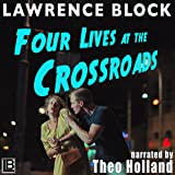 Four Lives at the Crossroads: Collection of Classic Erotica, Book 19