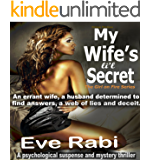 My Wife's Li'l Secret, A crime fiction and mystery thriller: An errant wife, a husband determined to find answers, a web of lies & deceit (The Girl on Fire Series Book 3)