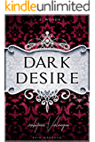 DARK DESIRE: Verbotenes Verlangen (DARK PRINCE 2) (German Edition)