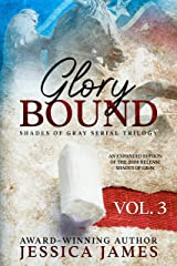 Glory Bound (Clean and Wholesome Southern Romantic Fiction) (Shades of Gray Civil War Serial Trilogy Book 3) Kindle Edition