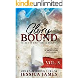 Glory Bound (Clean and Wholesome Southern Romantic Fiction) (Shades of Gray Civil War Serial Trilogy Book 3)