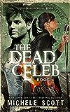 The Dead Celeb (A Evie Preston Mystery Book 1)
