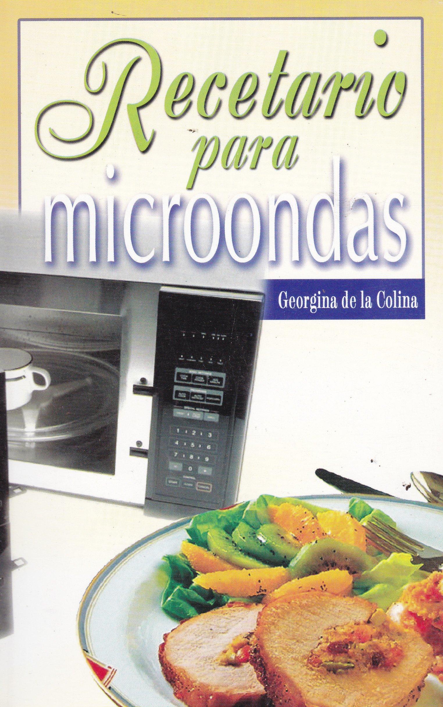 Recetario para microondas (Spanish Edition): Georgina De la ...