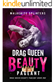 Drag Queen Beauty Pageant (Drag Queens of New York: House of Ellegrandé Book 1)