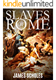 Slaves of Rome (English Edition)