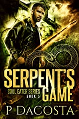 Serpent's Game (The Soul Eater Book 5) Kindle Edition