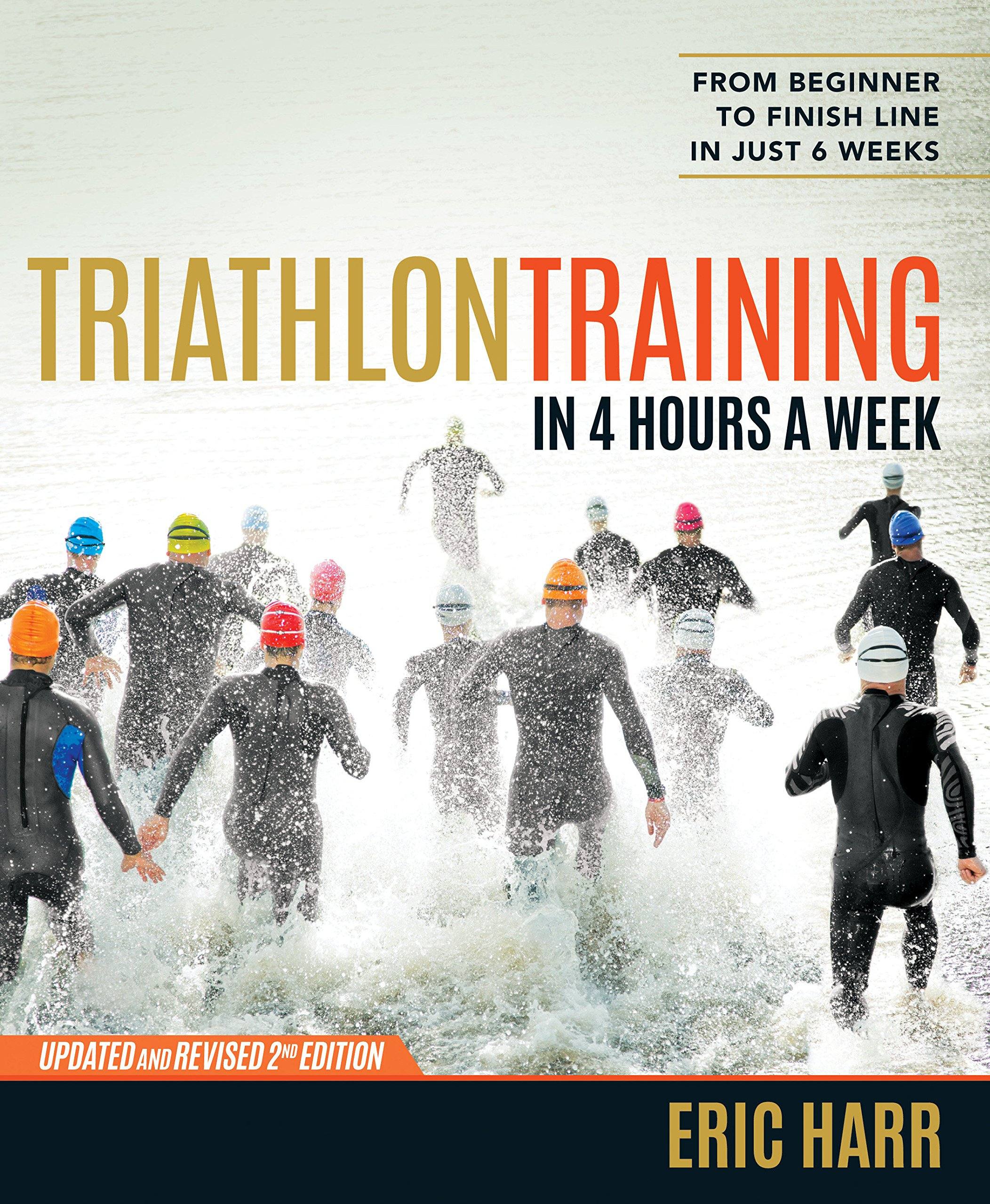 Triathlon Training in 4 Hours a Week: From Beginner to Finish Line in Just 6 Weeks pdf epub
