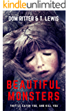 Beautiful Monsters: A Fairytale