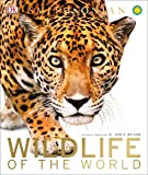 Wildlife of the World (Dk Smithsonian)