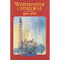 Westminster Cathedral: 1895-1995