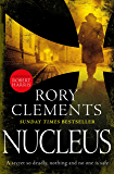 Nucleus: the gripping spy thriller for fans of ROBERT HARRIS and WILLIAM BOYD
