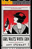 Girl Waits With Gun (Kopp sisters Book 1)