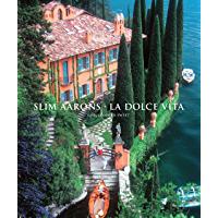Slim Aarons: La Dolce Vita (Getty Images) book cover
