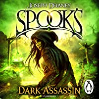 Spook's: The Dark Assassin: The Starblade Chronicles, Book 3