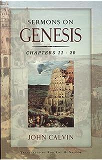 Sermons On Genesis Chapters 11 20