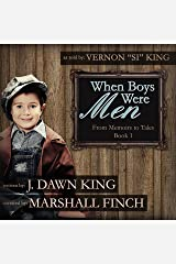 When Boys Were Men: From Memoirs to Tales, Book 1 Audible Audiobook