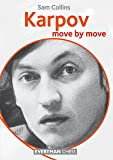 Karpov: Move by Move