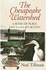 Chesapeake Watershed: A Sense of Place and a Call to Action Paperback