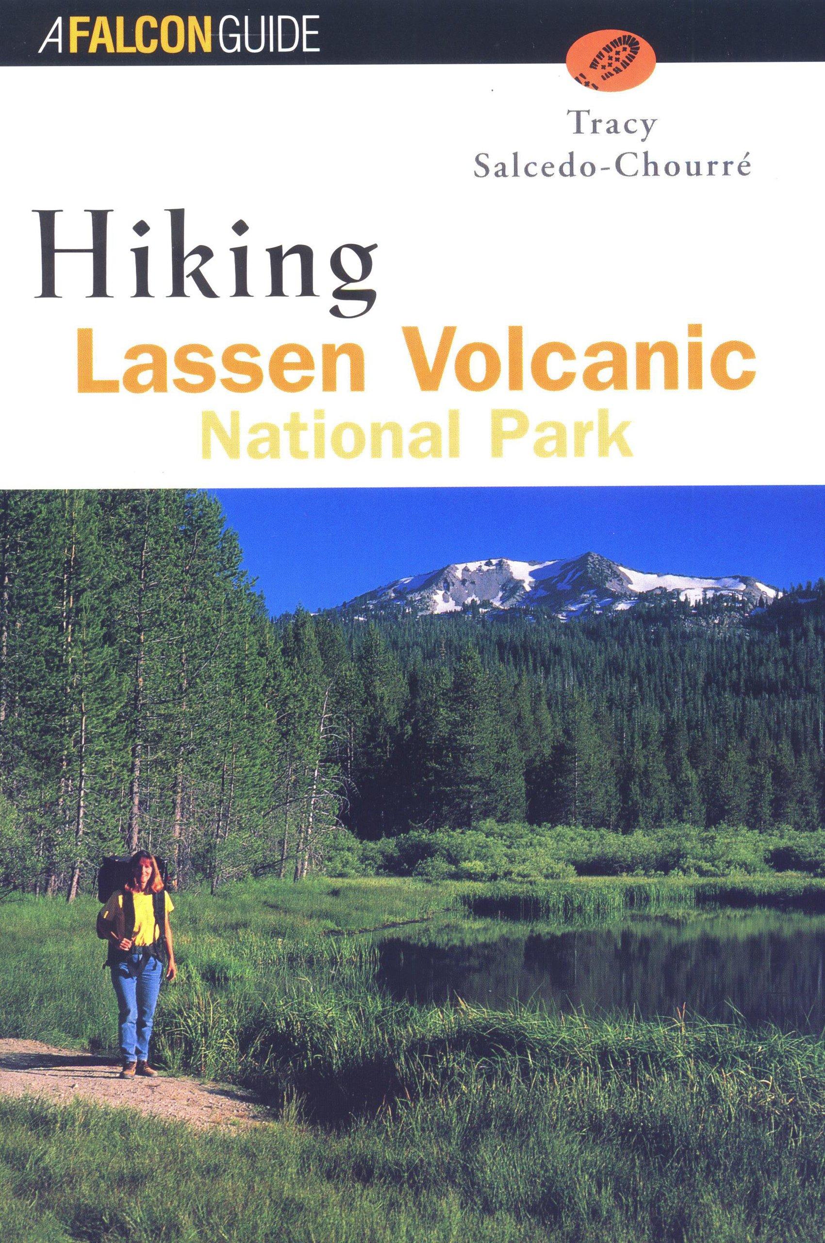 Hiking Lassen Volcanic National Park (Regional Hiking Series) pdf epub