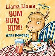 Llama Llama Yum Yum Yum!: A Scratch-and-Sniff Book
