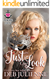 Just One Look (Launching Love Book 1)