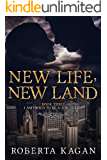 New Life, New Land: Book Three in the I Am Proud To Be A Jew series