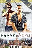 Break Away (English Edition)