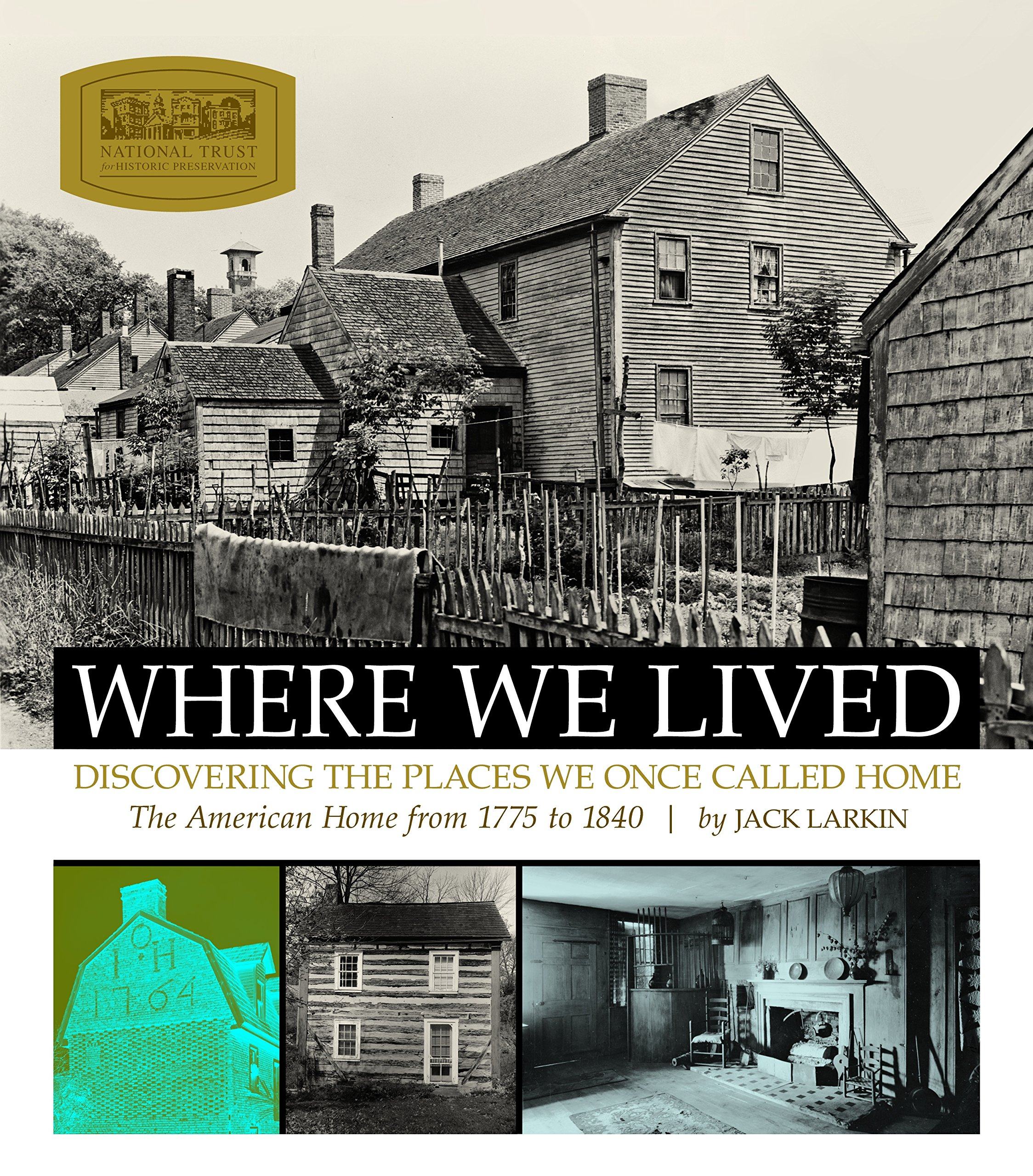 Where We Lived: Discovering the Places We Once Called Home ebook