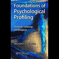 Foundations of Psychological Profiling: Terrorism, Espionage, and Deception