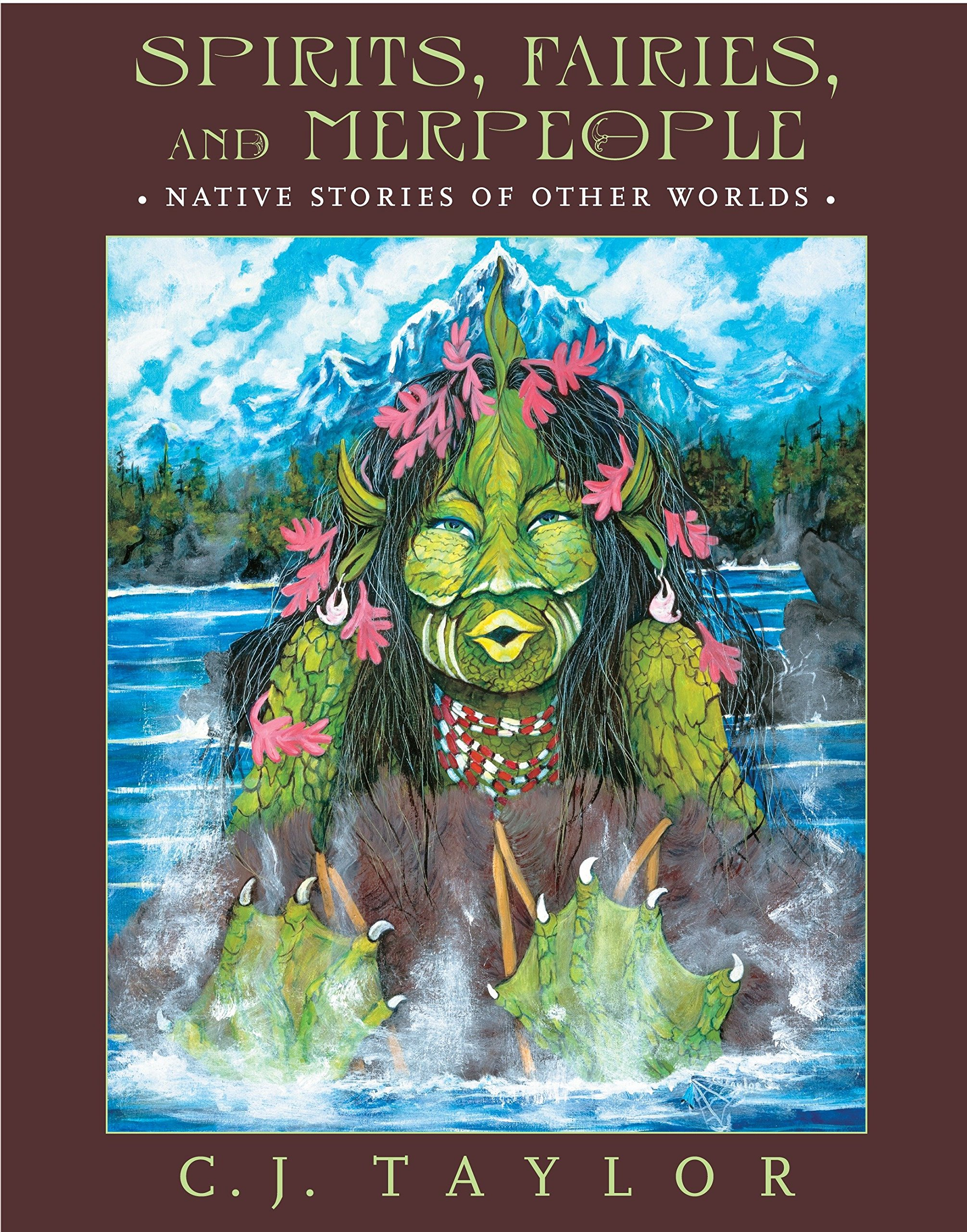 Spirits, Fairies, and Merpeople: Native Stories of Other Worlds pdf
