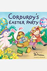 Corduroy's Easter Party Paperback