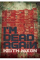 I'm Dead Again: A crime thriller with a slice of dark humour (Konstantin Book 2) Kindle Edition