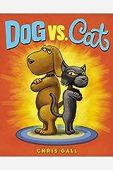Dog vs. Cat Kindle Edition
