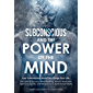 SUBCONSCIOUS AND THE POWER OF THE MIND: Your Subconscious Brain Can Change Your Life. The Laws of Success, Mind Hacking…