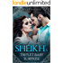 The Sheikh's Triplet Baby Surprise - A Multiple Baby Romance (More Than He Bargained For Book 2)