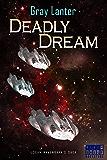 Deadly Dream (Logan Ryvenbark's Saga Book 2)