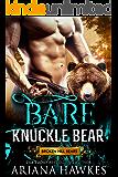 Bare Knuckle Bear: Bear Shifter Romance (Broken Hill Bears Book 2)