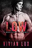LOW: A Rockstar Romance