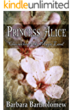 Princess Alice (Chronicles of the Magic Land Book 2)