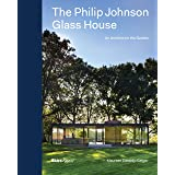 The Philip Johnson Glass House: An Architect in the Garden