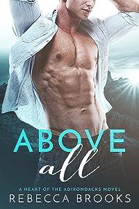 Above All (A Heart of the Adirondacks Novel)