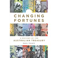 Changing Fortunes: A History of the Australian Treasury
