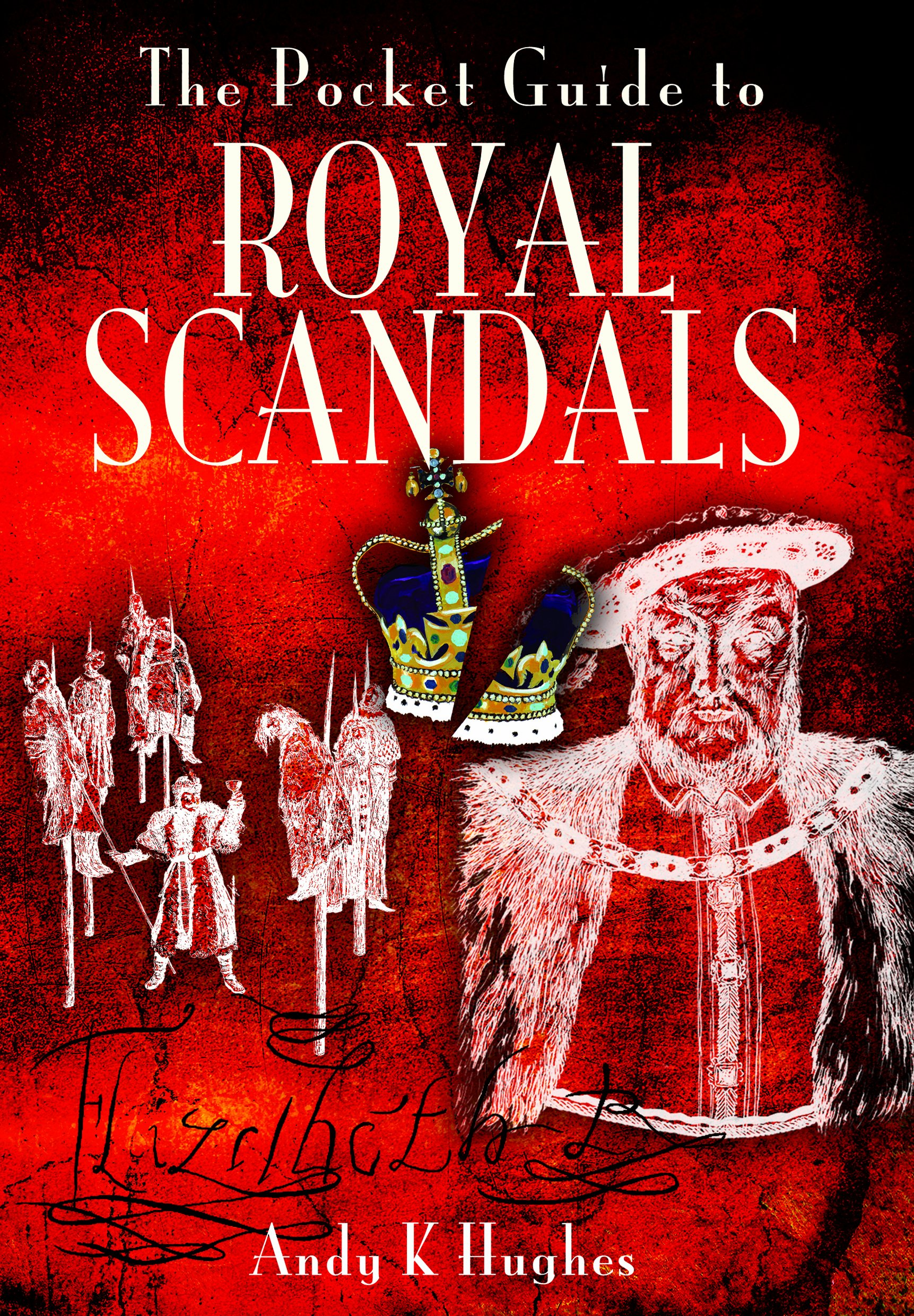 Read Online The Pocket Guide to Royal Scandals pdf